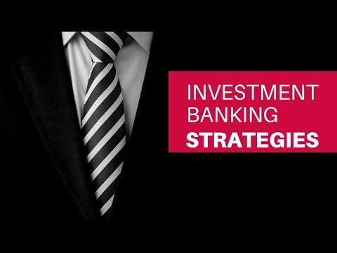 Investment Banking Business Strategies 2019