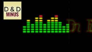 DnD minus instrumental #2 Д&Д минус инструментал #2 ( supper minus 2017 )
