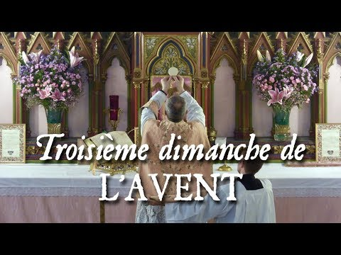 Messe du troisième dimanche de l'Avent - GAUDETE !