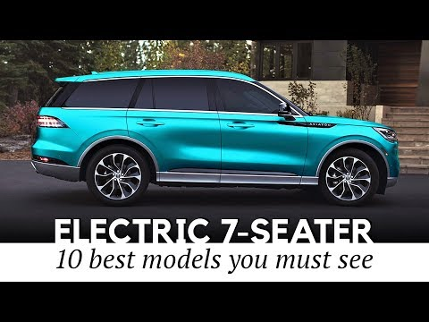 10 Electric 7-Seater SUVs And 3-Row Passenger Vehicles That Already Exist