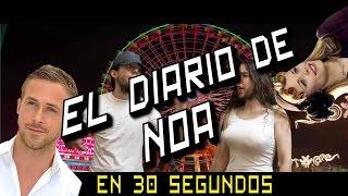 vuclip El Diario de Noa en 30 Segundos