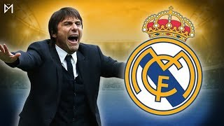 LE REAL MADRID VEUT ANTONIO CONTE !