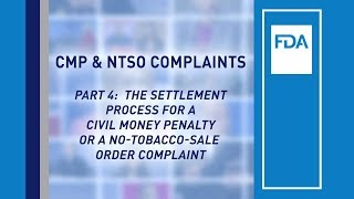 Part 4 – The Settlement Process for a Civil Money Penalty or a No-Tobacco Sale Order Complaint