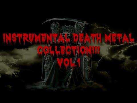 Instrumental Death Metal Collection - Vol. 1