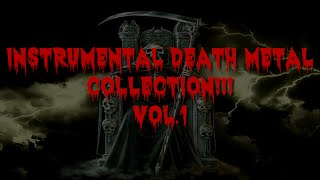 Instrumental Death Metal Collection - Vol. 1