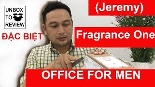 Unbox to Review: Nước hoa nam Jeremy Fragrance One OFFICE FOR MEN - PhongCachNam.com