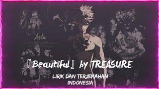 Black Clover Ending 13『 Beautiful』by Treasure - Lirik dan Terjemahan Indonesia