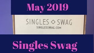 Singles Swag | May 2019 Unboxing