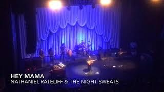 Nathaniel Rateliff & The Night Sweats - Hey Mama (live)