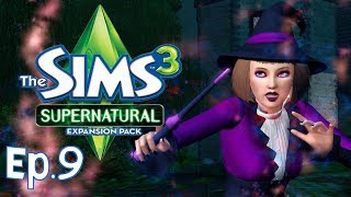 The Sims 3 - Duello di magia - Ep.9 - Supernatural - [Gameplay ITA]