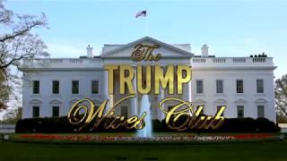 The Trump Wives Club