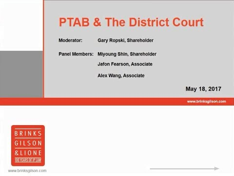 Brinks Webinar | PTAB and the District Courts