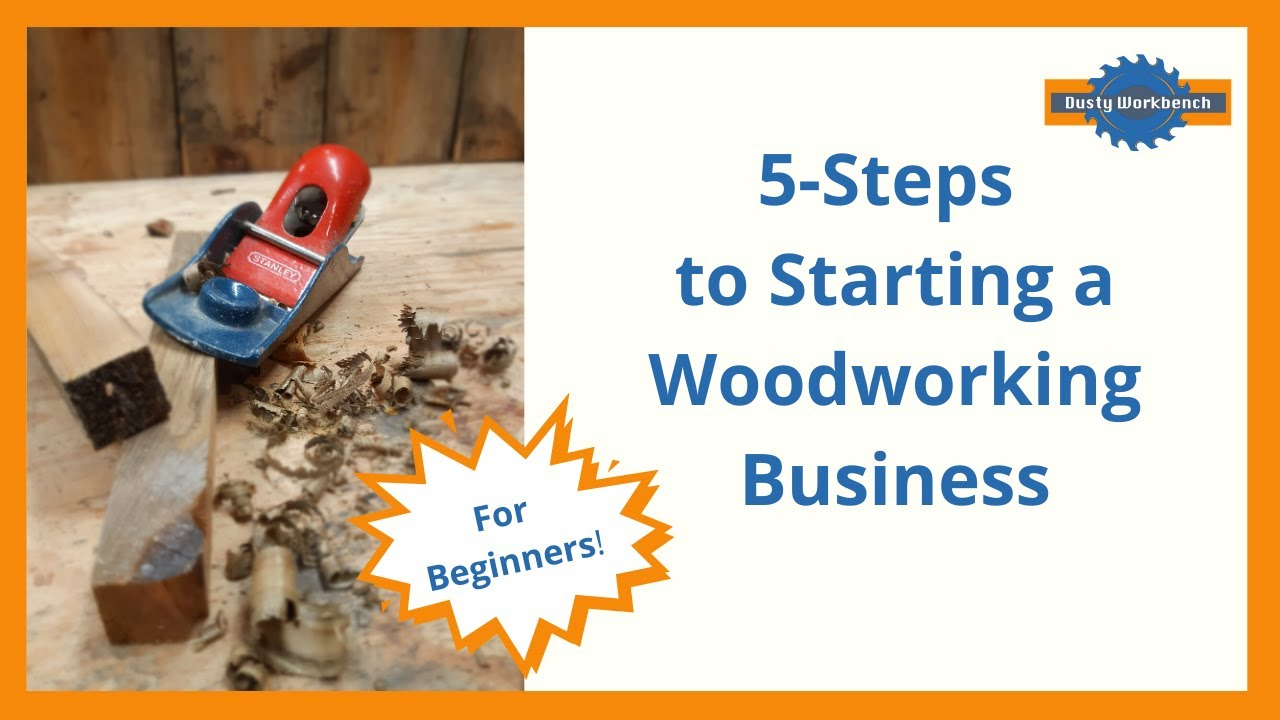 Download 5-Steps to Starting a Woodworking Business (For Beginners)