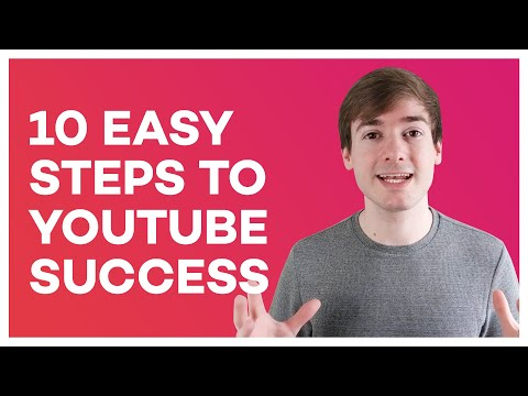 10 Steps to YouTube Success