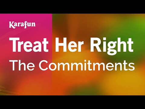 Karaoke Treat Her Right - The Commitments *