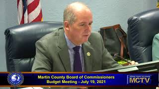 Martin County Board of Commissioners Budget Meeting - July 19, 2021