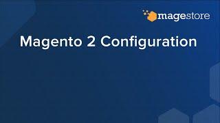 Magento 2 Configuration