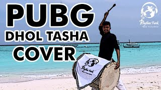 PUBG THEME SONG Cover By Indian DHOL - TASHA  || Rhythm Funk || 2019