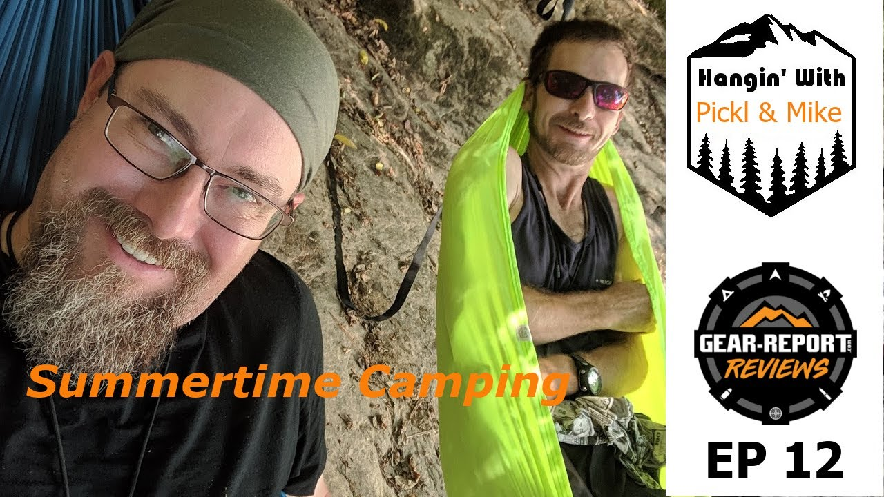 Camping Chat - Hammock Hangin' With Pickl - Summertime Camping - Episode 12
