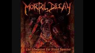 MORTAL DECAY - Anatomy Turned Chaotic Puzzle (2013)