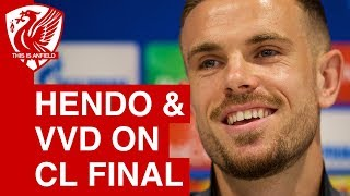 Virgil van Dijk & Jordan Henderson Champions League final press conference | Real Madrid vs  Liverpo