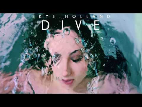 Skye Holland - Dive
