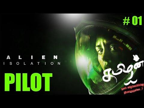 PILOT (INTRO) - TAMIL #01 - ALIEN ISOLATION
