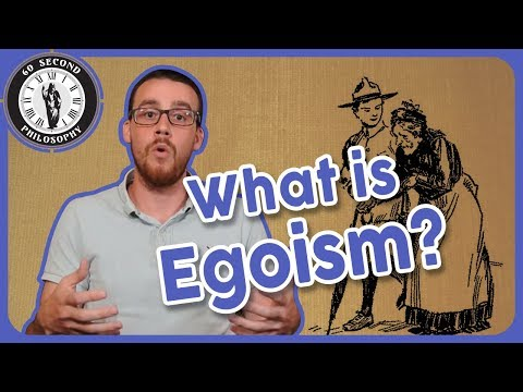 What is Egoism?