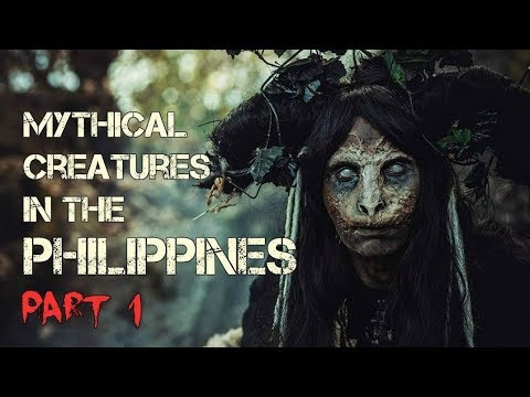 10 MYTHICAL CREATURES in the PHILIPPINES Part 1