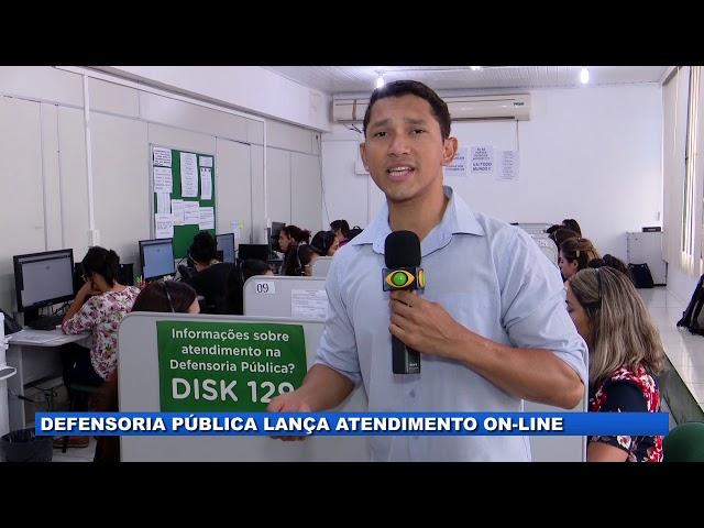 Defensoria pública do Amazonas lança atendimento on-line