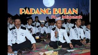 PADANG BULAN Versi Group Sholawat Al - Istiqomah Desa Kedung Putri
