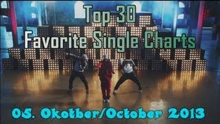 Top 30 Favorite Single Charts 05. Oktober/October 2013