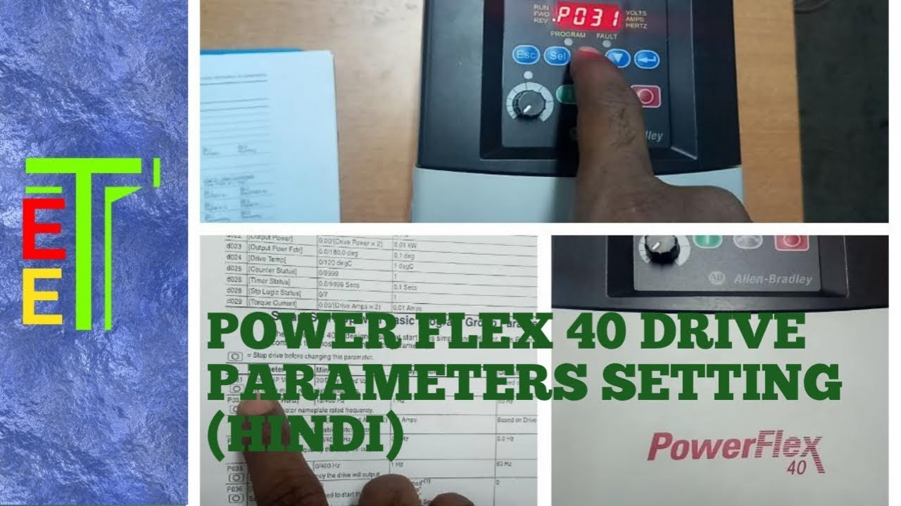 HOW TO SET PARAMETERS OF AC DRIVE(POWER FLEX 40-ALLEN BRADLEY)