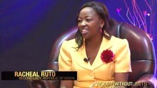 Woman Without Limits - Rachel Ruto (Part 1)