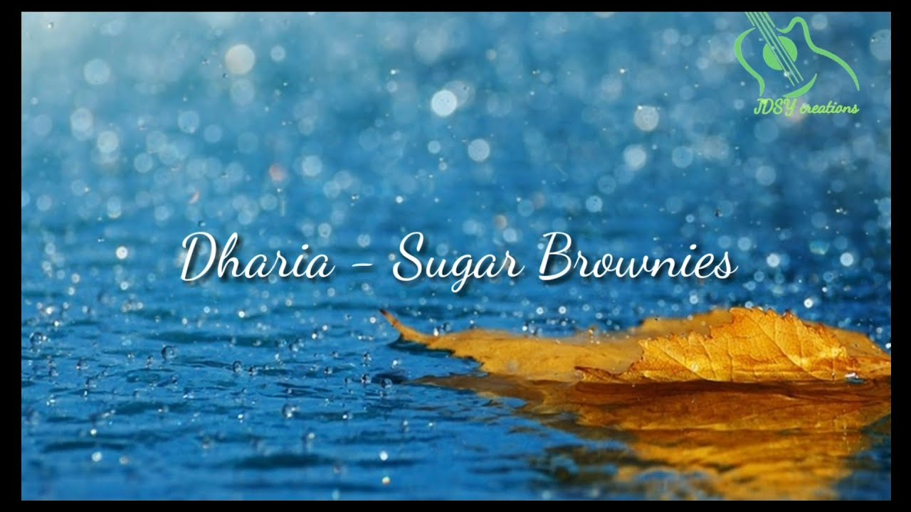 Dharia - Sugar Brownies [ Lyric video ] - YouTube