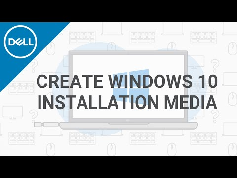 How to Create Windows 10 Installation Media (Official Dell Tech Support)
