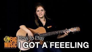 How to Play - I Got a Feeling