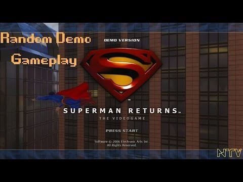 NTV Let's Play - Superman Returns - DEMO - Flying Is Really Fun Ya Know?! - [360] - Nov 2013