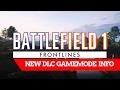 """FRONTLINES"" NEW GAMEMODE TRAILER\INFO FIRST DLC | BATTLEFIELD 1"
