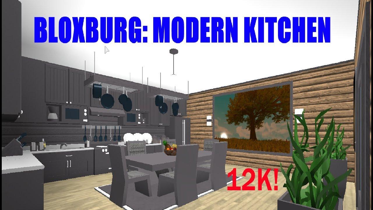 Bloxburg Speed Build Modern Kitchen 12k Youtube