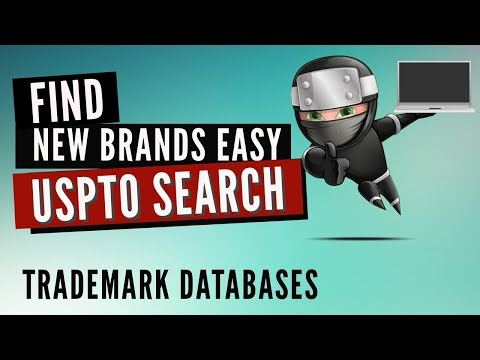 USPTO Trademark Search: How to find new Brands in the free USPTO Database?
