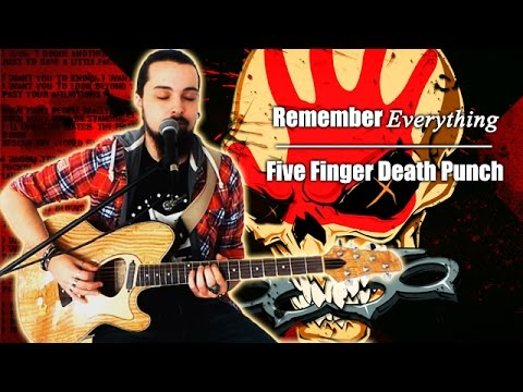 Remember Everything - Five Finger Death Punch (Cover)
