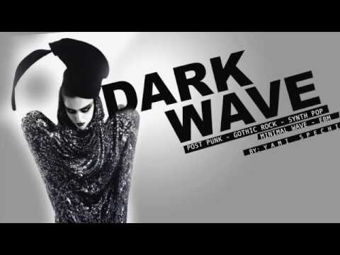 Dark Wave, Post Punk, Gothic Rock, Synth Pop, Minimal Wave, EBM. PARTY MIX ll