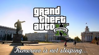 Grand Theft Auto Kemerovo (GTA Kemerovo)  | Official Trailer