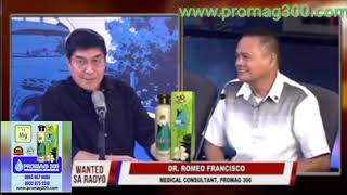 Raffy Tulfo And Dr. Romeo Francisco/ About Promag 300 Benefits