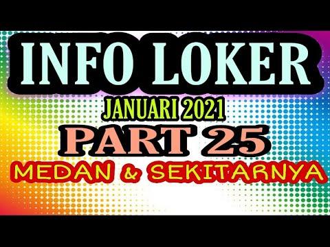 INFO LOKER 2021 PART 25 MEDAN & SEKITARNYA