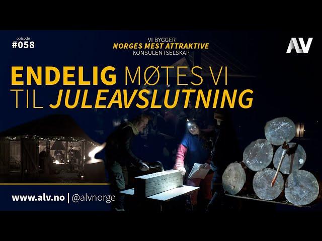 ENDELIG MØTES VI TIL JULEAVSLUTNING | ALV#058