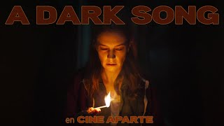 Cine aparte • A dark song
