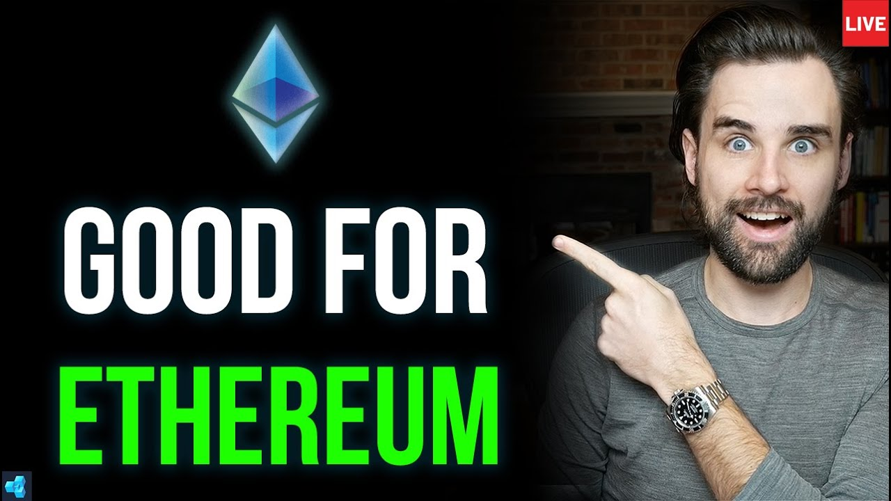 This is Good For Ethereum!