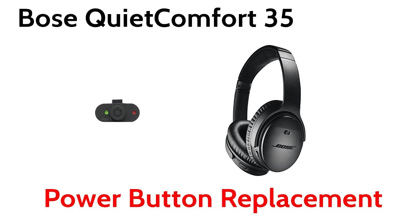 Bose QuietComfort QC 35 QC35 Replacement Red Green Power Button Plastic  Switch How To Guide